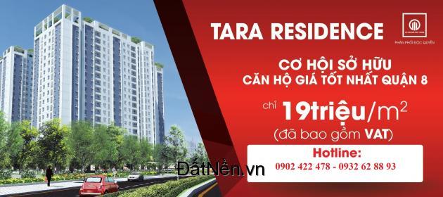 Bán căn hộ Tara Residence Quận 8 chỉ 850 triệu/căn ưu đãi đợt 1
