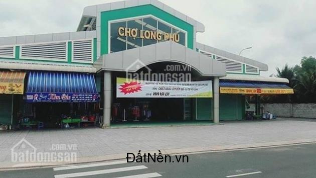 Bán đất mặt tiền chợ Long Phú  đẹp, sổ đỏ chính chủ