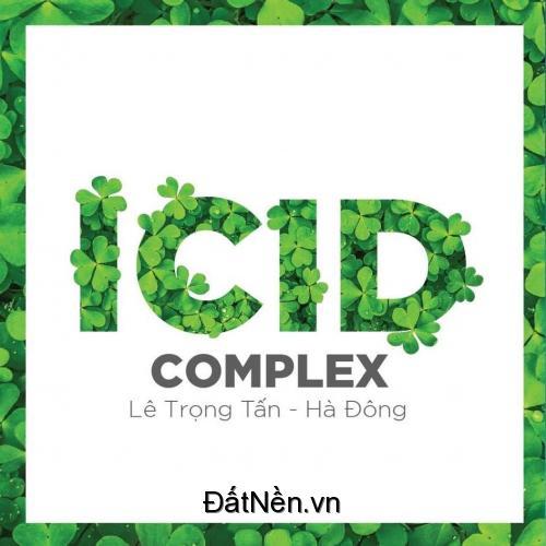 Vì sao gia đình trẻ lựa chọn ICID Complex?