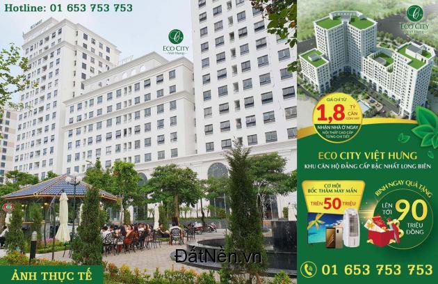 EcoCity Việt Hưng – Giá chỉ từ 27tr/m2 (Full nội thất Châu Âu)!
