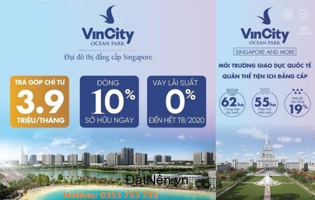 VincityOceanPark - Đóng 10% ký ngay HĐMB - Hỗ trợ vay 70%GTCH - Miễn trả gốc + lãi 2năm