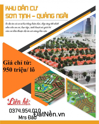 Đất nền KDC Sơn Tịnh mở bán vài lô cuối giá từ 1 tỷ - Đừng bỏ lỡ!!!