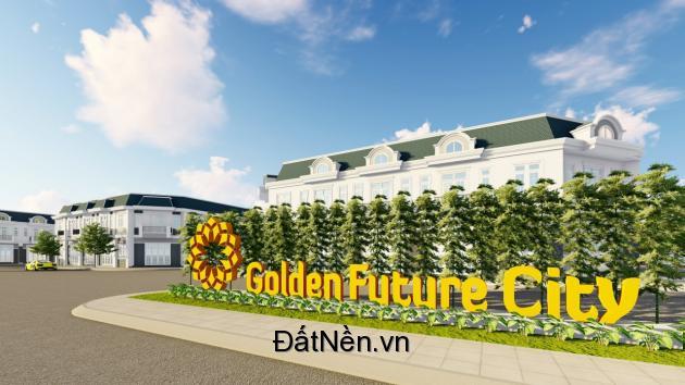 Golden Future city, siêu dự án ngay Trung tâm hành chính Bàu Bàng, lh 0913.14.2017