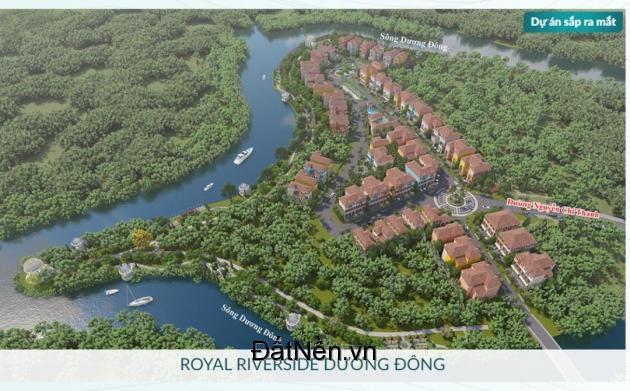 Royal Riverside Dương Đông - Trung Tâm Phú Quốc . Holine 0908 245 283