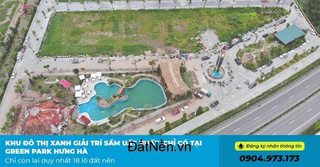 Ưu đãi lớn nhất - Chỉ 820tr/lô dự án Green Park Hưng Hà