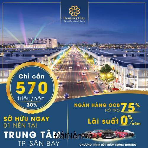 Century city, Thành phố sân bay mở bán giai đoạn 2 chỉ từ 570 triệu/nền.