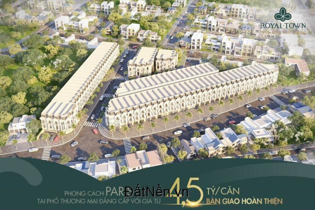 Royal Town vị thế vàng, ngàn tiện ích chỉ từ 4,5 tỷ/căn ngay thành phố Dĩ An sầm uất