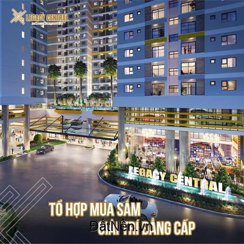 Legacy central, khởi nguồn hạnh phúc ngay trung tâm Thuận An chỉ từ 900 triệu/căn