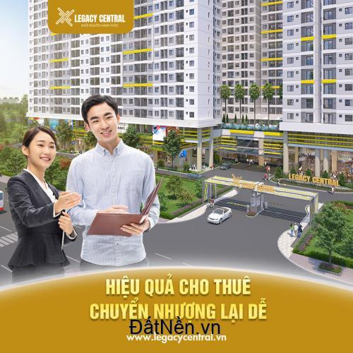 Legacy Central, Món hời đầu tư và an cư tại thành phố Thuận An, Bình Dương