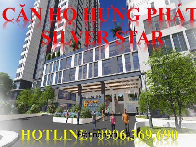 Ưu đãi lớn cho khách hàng mua căn hộ Hưng Phát Silver Star, HOTLINE: 0906.369.690